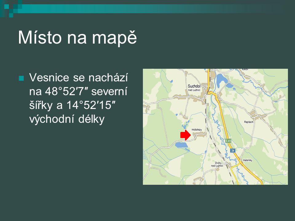 Místo na mapě Vesnice se nachází na 48°52′7″ severní šířky a 14°52′15″ východní délky