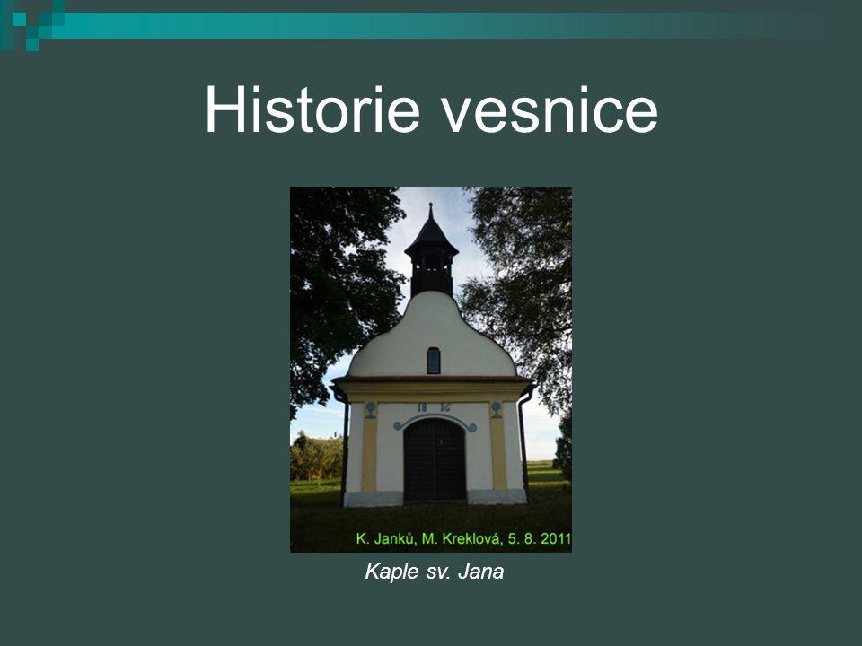 Historie vesnice Kaple sv. Jana