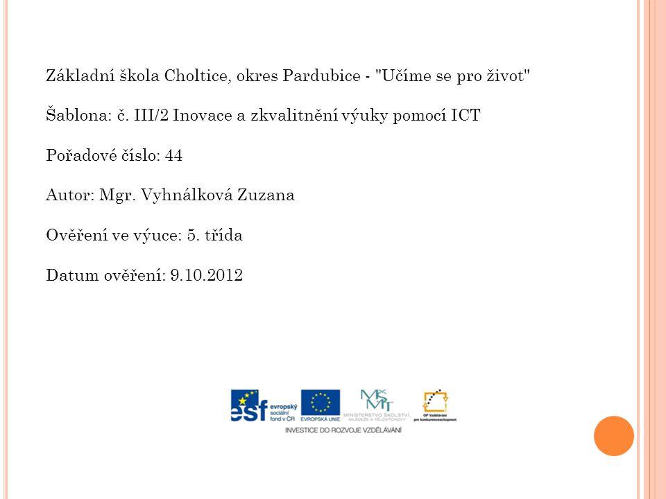 Základní škola Choltice, okres Pardubice -