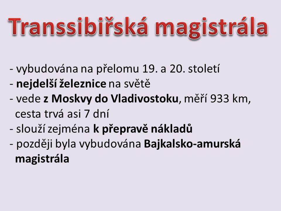 Obr. 7 – Transsibiřská magistrála