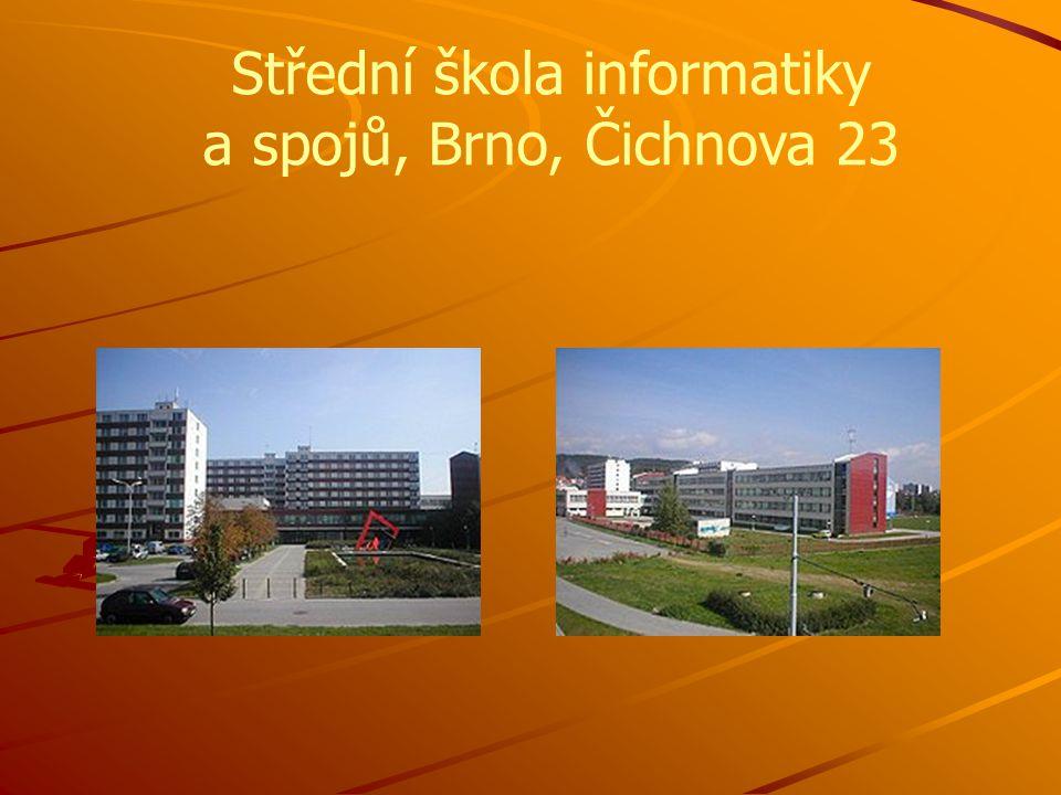 Střední škola informatiky a spojů, Brno, Čichnova 23