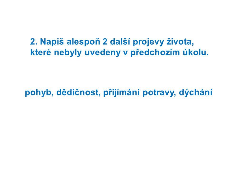 13. Spoj odpovídající pojmy: predátorlovec parazitcizopasník