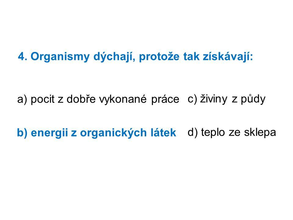 5.Které z následujících látek jsou nezbytné, aby mohla probíhat fotosyntéza.