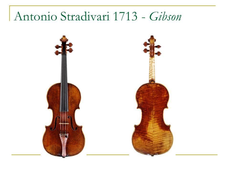 Antonio Stradivari 1713 - Gibson