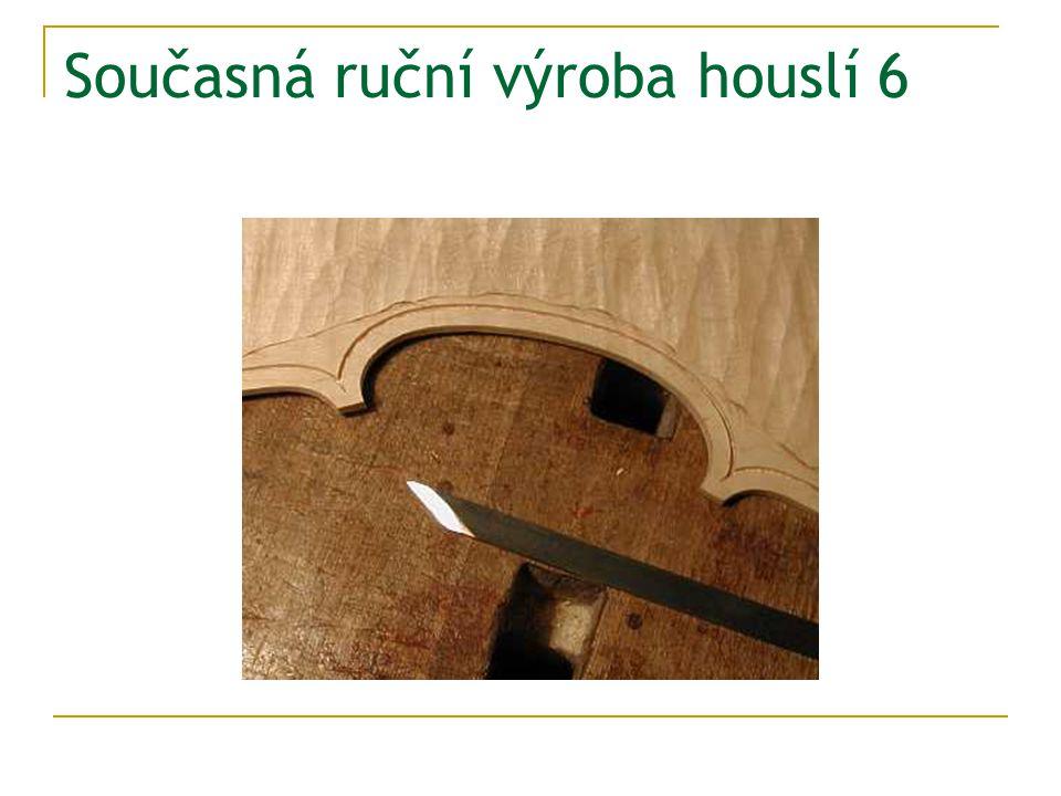 Současná ruční výroba houslí 6