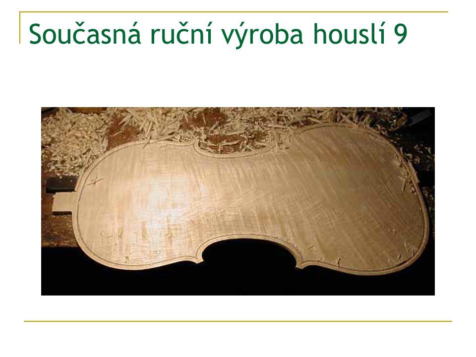 Současná ruční výroba houslí 9