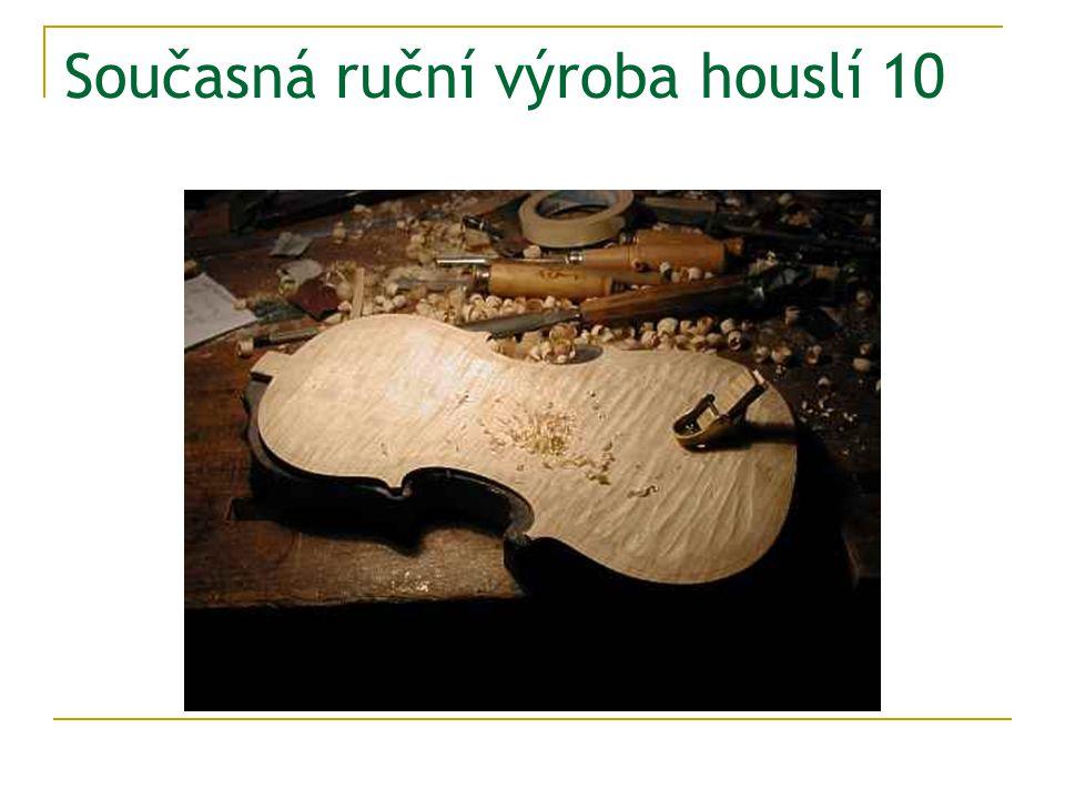 Současná ruční výroba houslí 10
