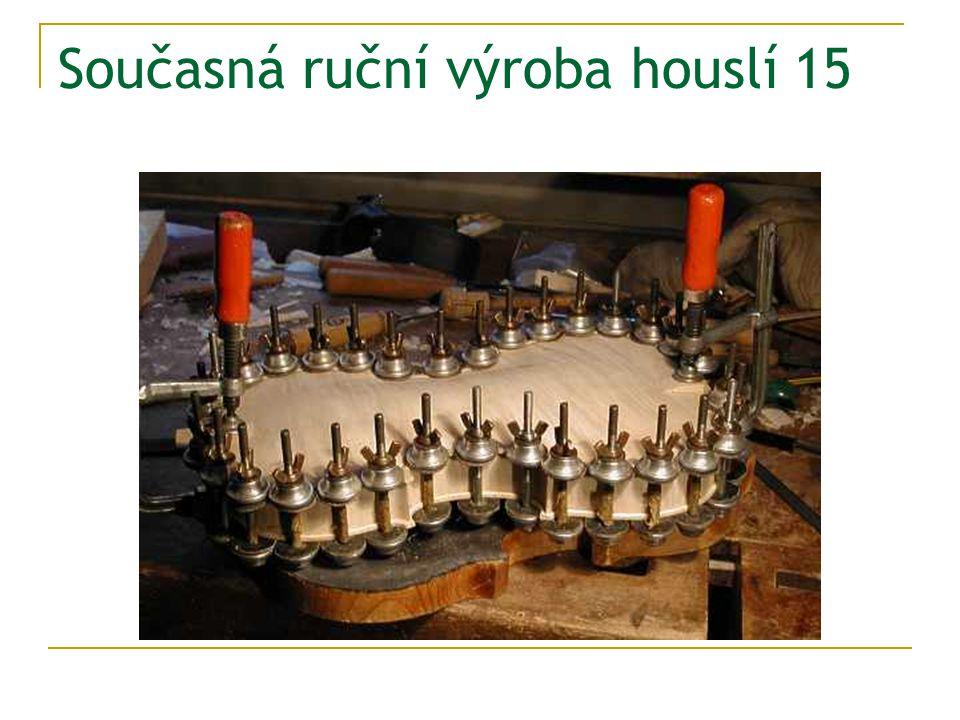 Současná ruční výroba houslí 15