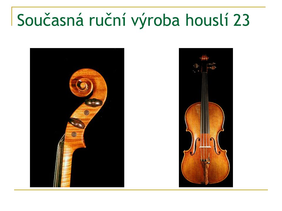 Současná ruční výroba houslí 23