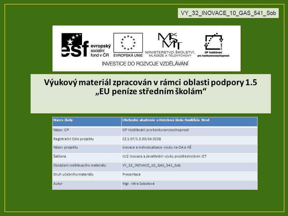Vzdělávací obor, pro který je materiál určen Kuchař - číšník Předmět Stolničení Ročník 2.