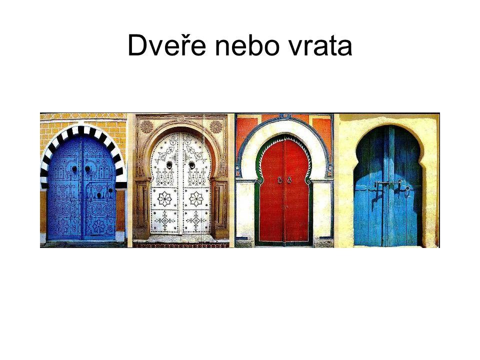 Dveře nebo vrata