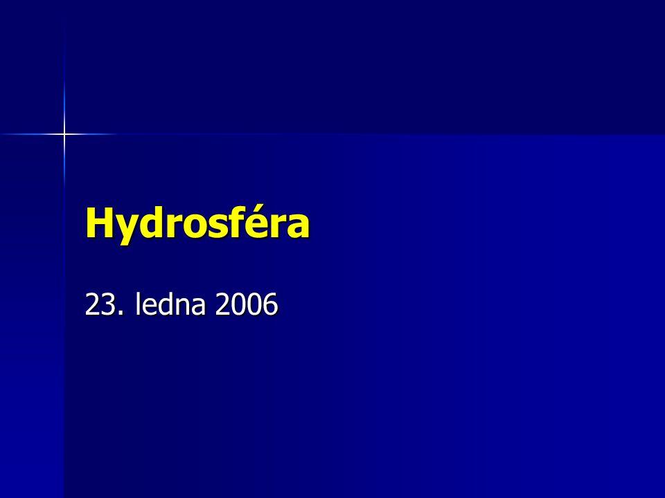 Hydrosféra 23. ledna 2006
