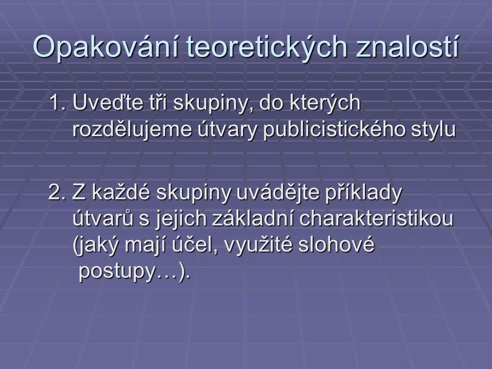 Doporučené použité studijní materiály BOLFOVÁ, K.– SRPOVÁ, H.