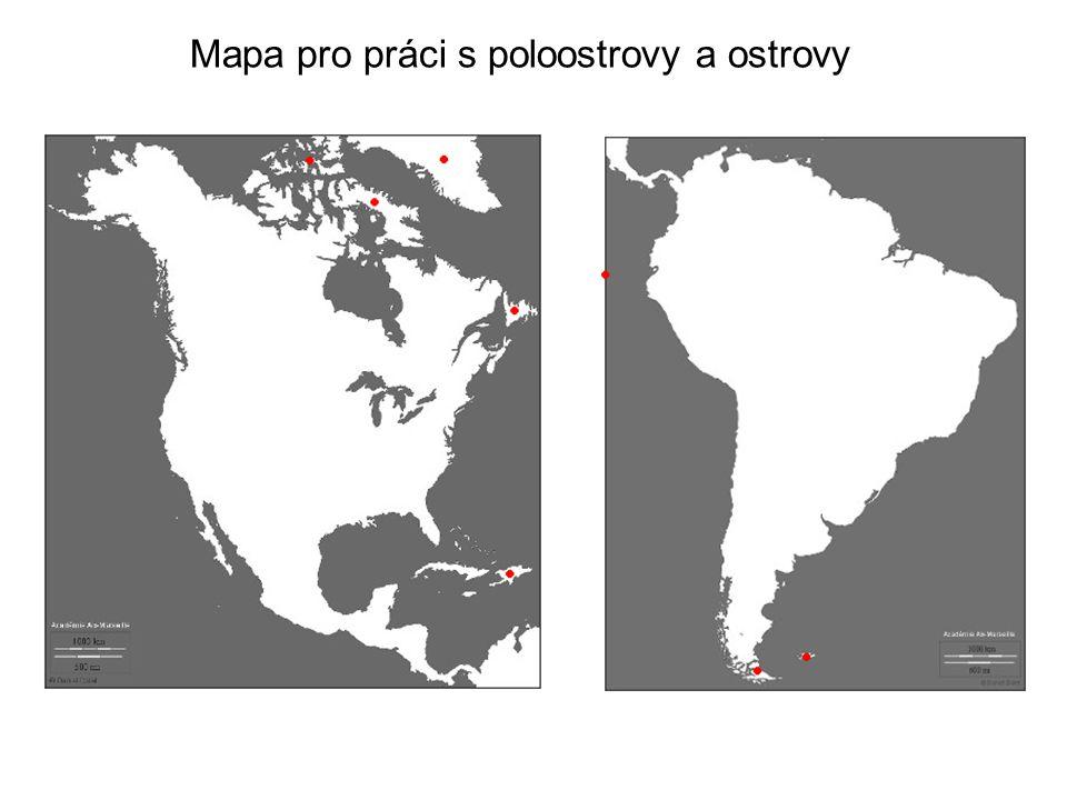 Mapa pro práci s poloostrovy a ostrovy