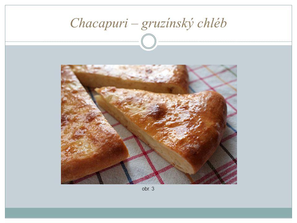 Chacapuri – gruzínský chléb obr. 3