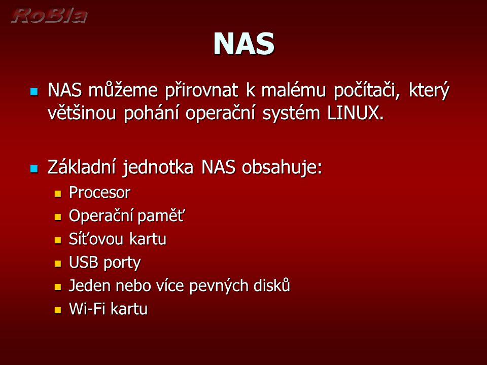 NAS NAS můžeme přirovnat k malému počítači, který většinou pohání operační systém LINUX.