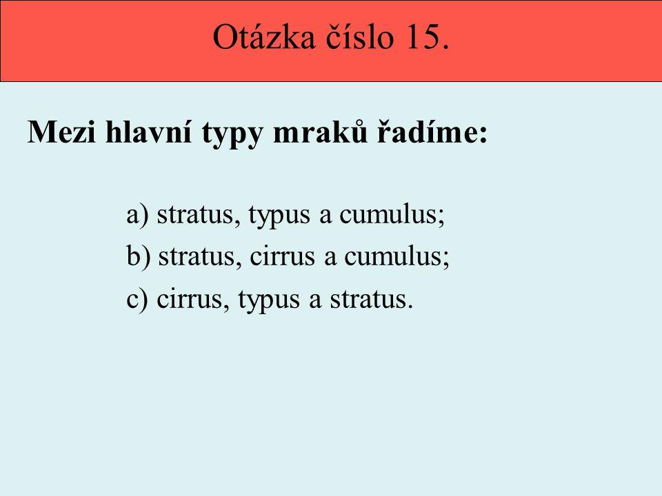 Otázka číslo 15.