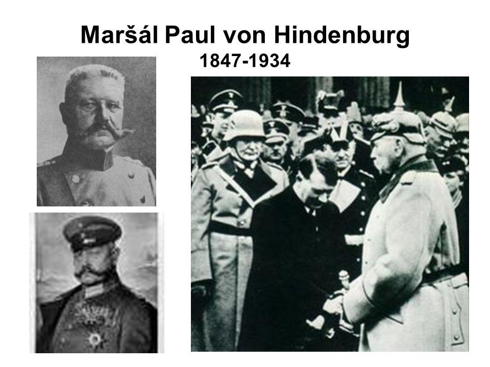 Maršál Paul von Hindenburg 1847-1934