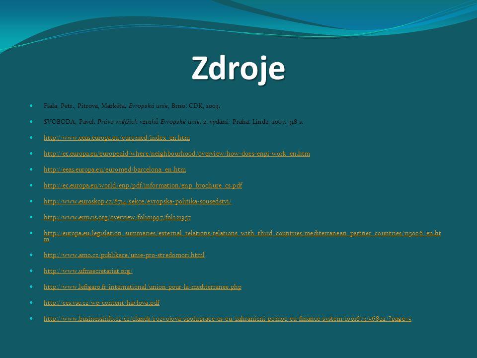Zdroje Fiala, Petr., Pitrova, Markéta.Evropská unie, Brno: CDK, 2003.