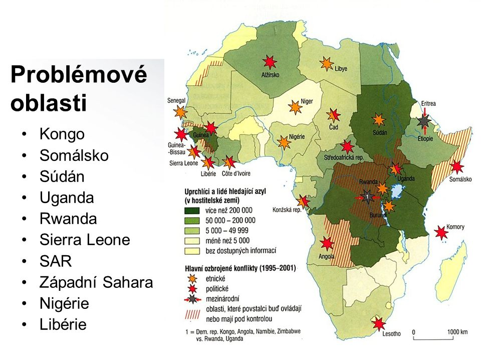 Problémové oblasti Kongo Somálsko Súdán Uganda Rwanda Sierra Leone SAR Západní Sahara Nigérie Libérie