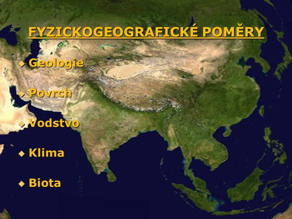FYZICKOGEOGRAFICKÉ POMĚRY  Geologie  Povrch  Vodstvo  Klima  Biota