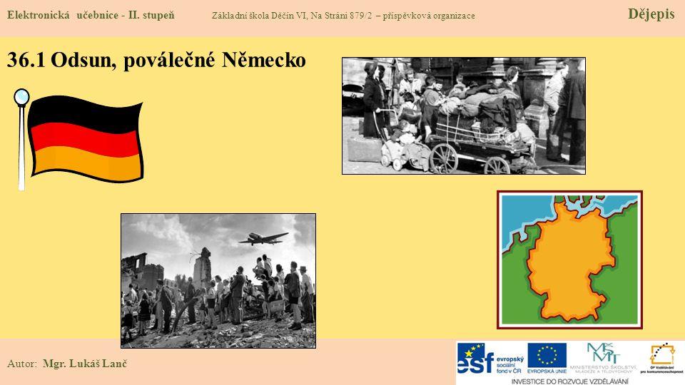 36.1 Odsun, poválečné Německo Elektronická učebnice - II.