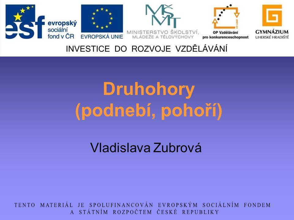Druhohory (podnebí, pohoří) Vladislava Zubrová