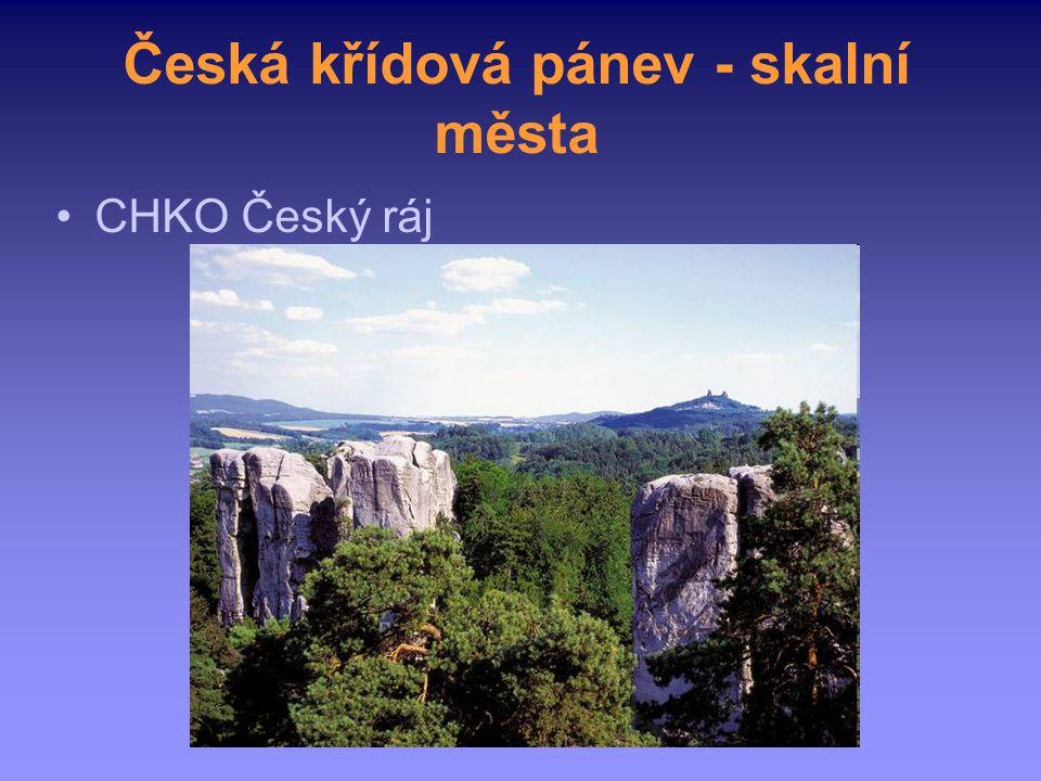 Česká křídová pánev - skalní města CHKO Český ráj