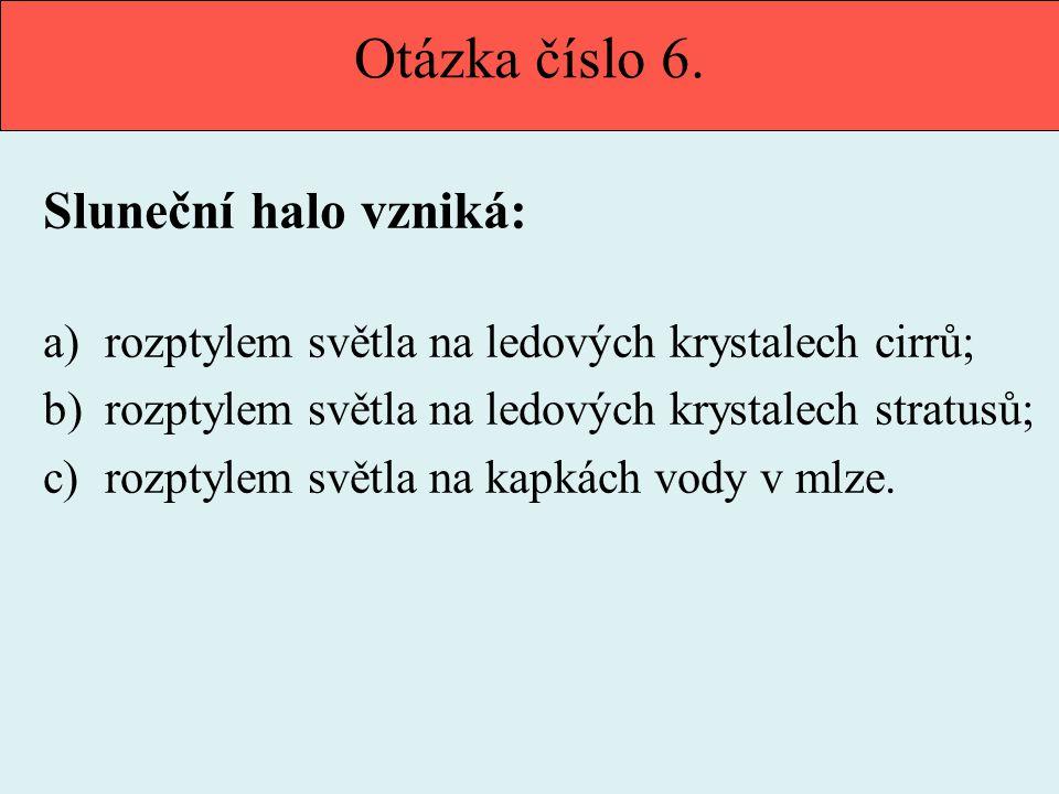 Otázka číslo 7.