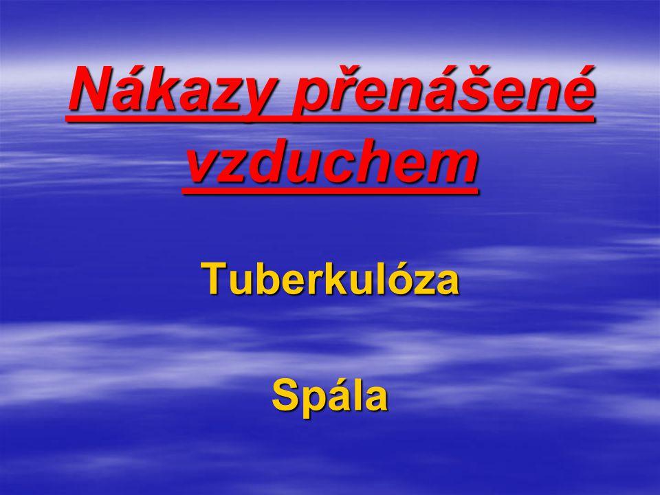Hlášené roční počty tohoto onemocnění v České republice jsou 15 000 - 25 000, úmrtí v posledních letech nebylo hlášeno.