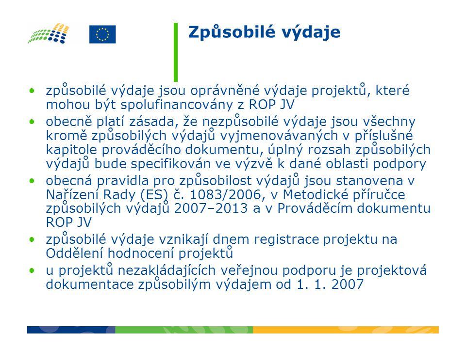 Způsobilé výdaje způsobilé výdaje jsou oprávněné výdaje projektů, které mohou být spolufinancovány z ROP JV obecně platí zásada, že nezpůsobilé výdaje