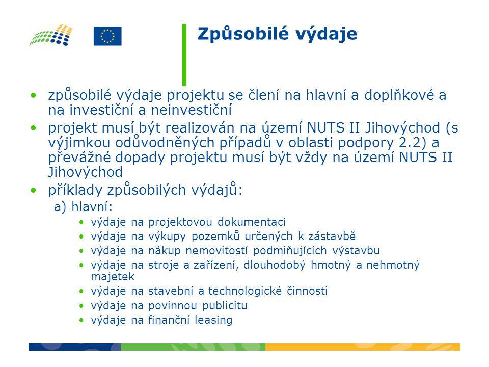 Způsobilé výdaje způsobilé výdaje projektu se člení na hlavní a doplňkové a na investiční a neinvestiční projekt musí být realizován na území NUTS II