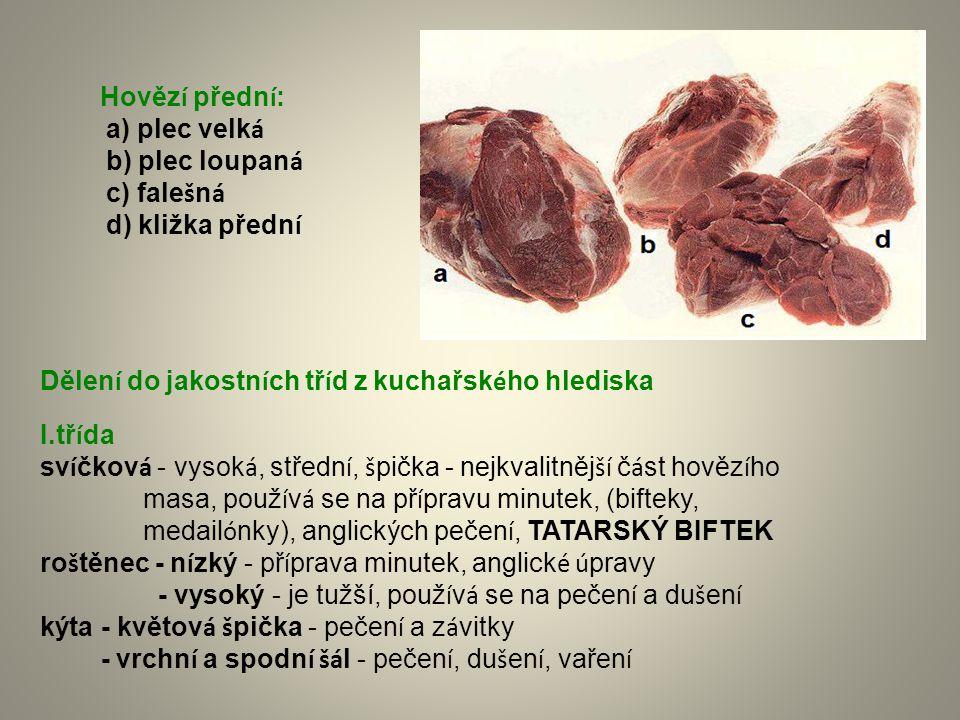 Příprava hovězích vnitřností Hovězí jazyk s polskou omáčkou dva až tři plátky uvařeného hovězího jazyku přelité tmavou omáčkou s vložkou z mandlí a rozinek.