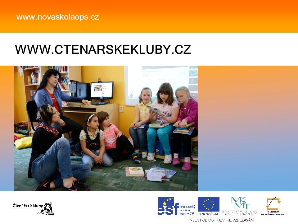 WWW.CTENARSKEKLUBY.CZ www.novaskolaops.cz
