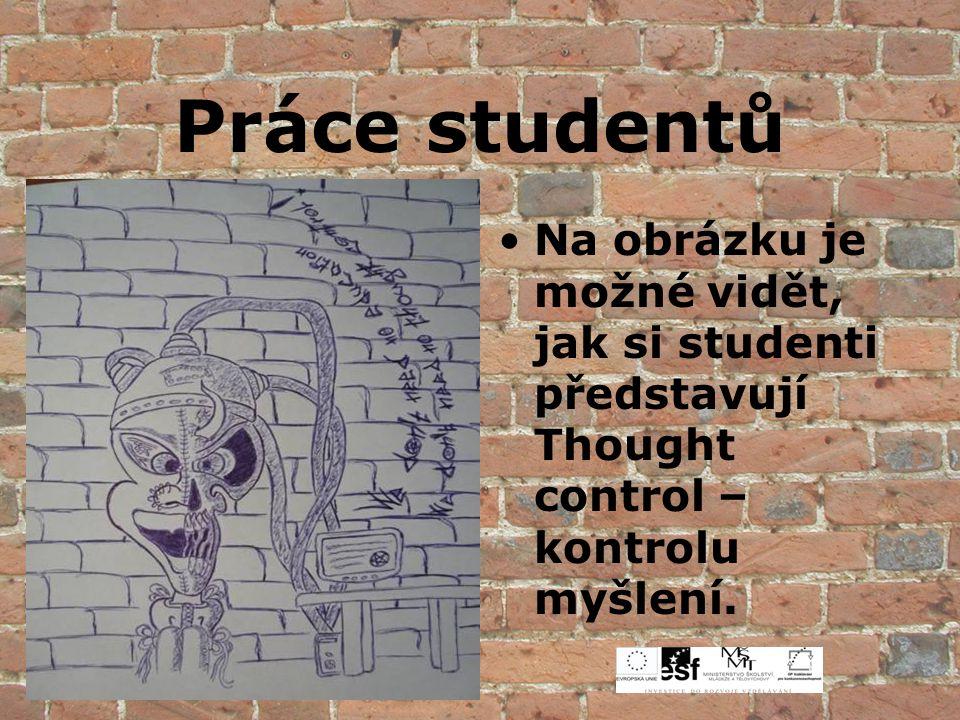 Na obrázku je možné vidět, jak si studenti představují Thought control – kontrolu myšlení.