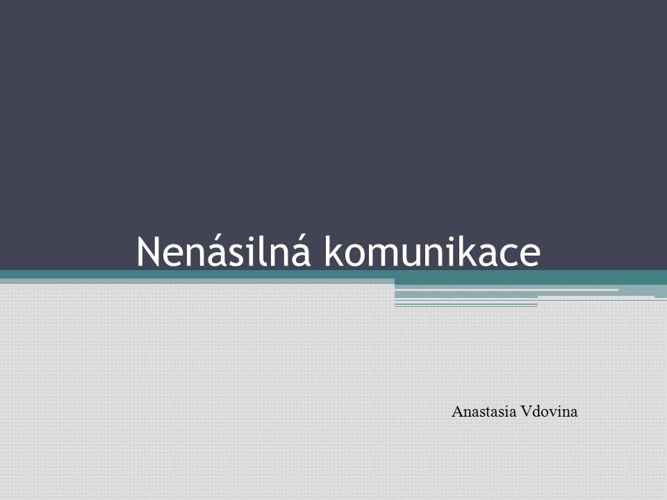 Nenásilná komunikace Anastasia Vdovina