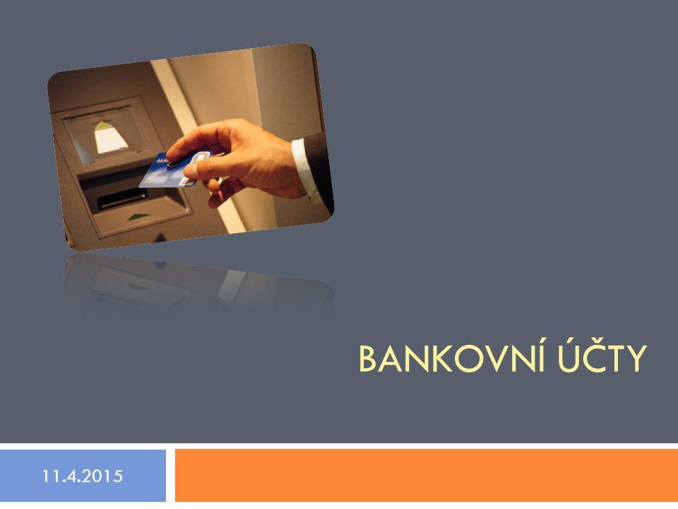 """Bankovní účty """"Bankovní účty jsou finanční účty v bance, které zaznamenávají finanční transakce mezi klientem a bankou a sledují tak finanční situaci účtů.  běžný účet – účet, který slouží k platbám, vkladům a převodům  devizový účet – účet, který je veden v cizí měně  úvěrový účet – účet, na kterém banka eviduje stav poskytnutého úvěru"""