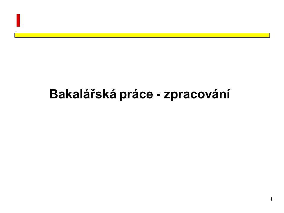 1 Bakalářská práce - zpracování