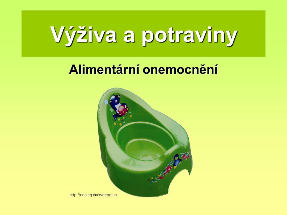 Výživa a potraviny Alimentární onemocnění http://cosing.darkydepot.cz