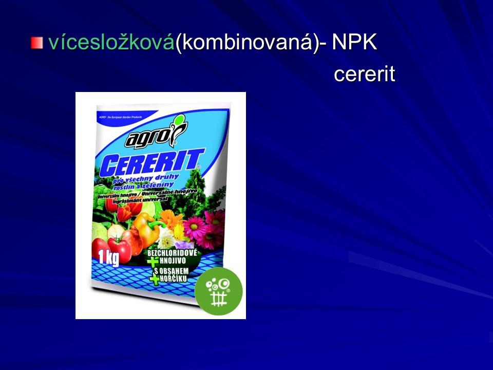 vícesložková(kombinovaná)- NPK cererit cererit
