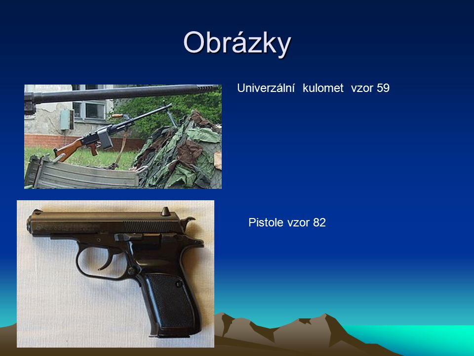 Obrázky Univerzální kulomet vzor 59 Pistole vzor 82