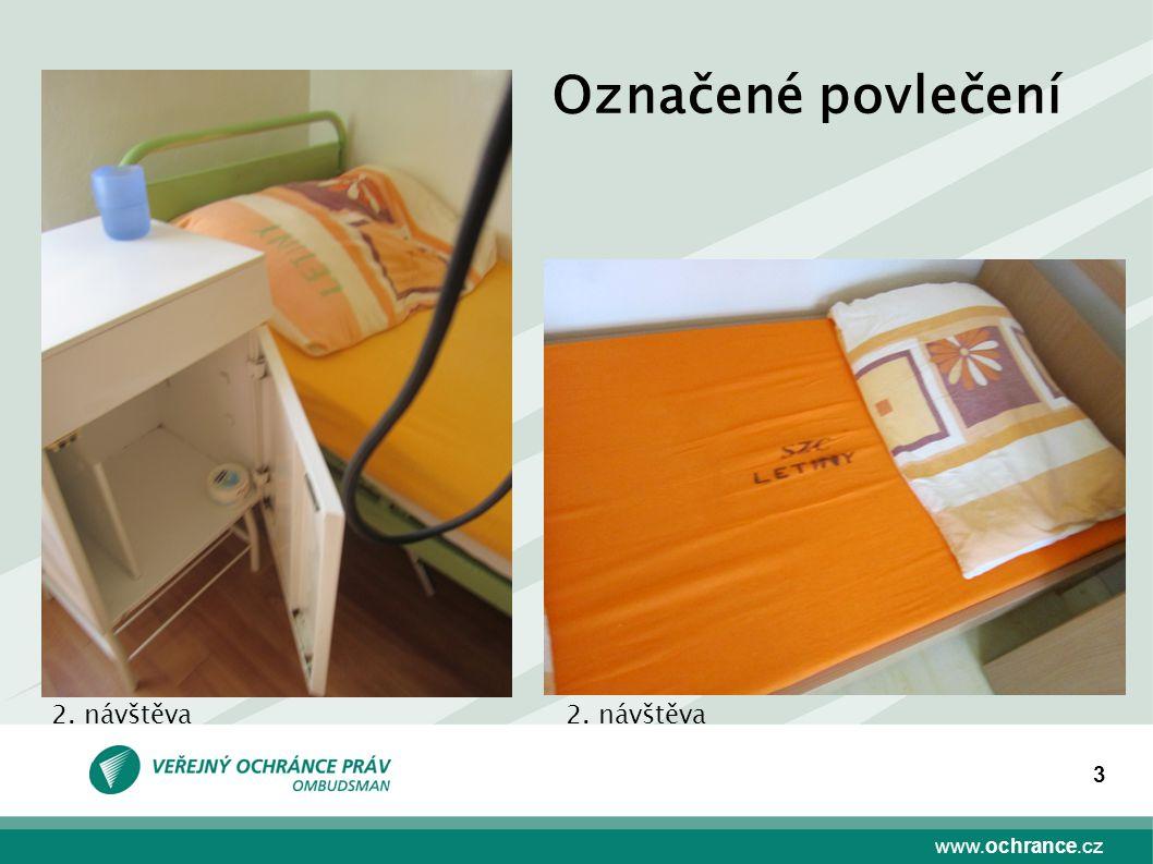 www.ochrance.cz 3 Označené povlečení 2. návštěva
