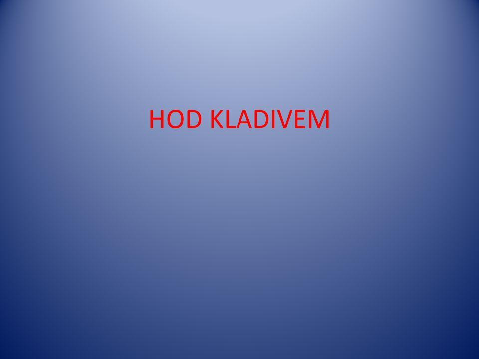 HOD KLADIVEM