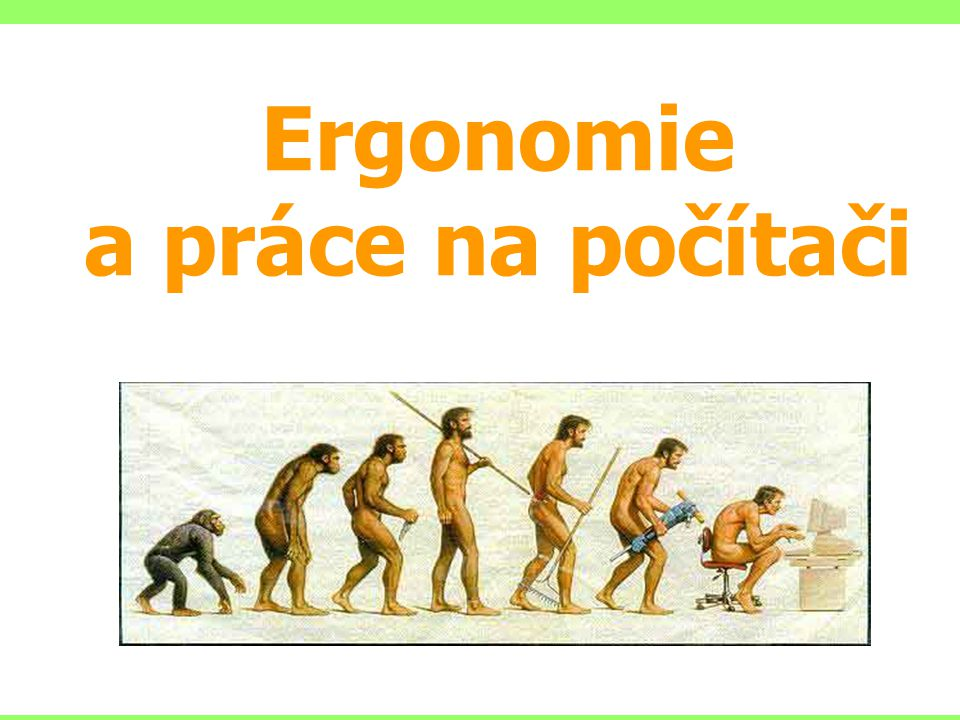 Zdroj: www.zdrave zidle.czwww.zdrave zidle.cz Počítačové pracoviště