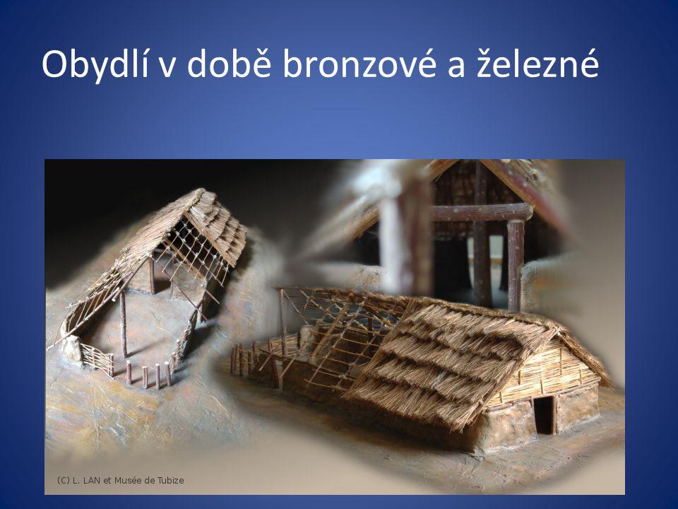 Obydlí v době bronzové a železné