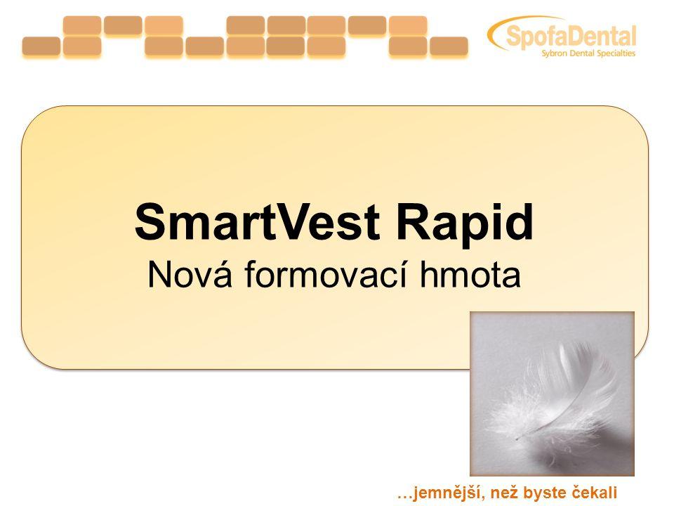 Charakteristika: fosfátová formovací hmota určená pro rychlé i konvenční vyhřívání Použití:  inleje/ onleje  všechny druhy korunek a můstků  konstrukce pro metalokeramiku SmartVest Rapid