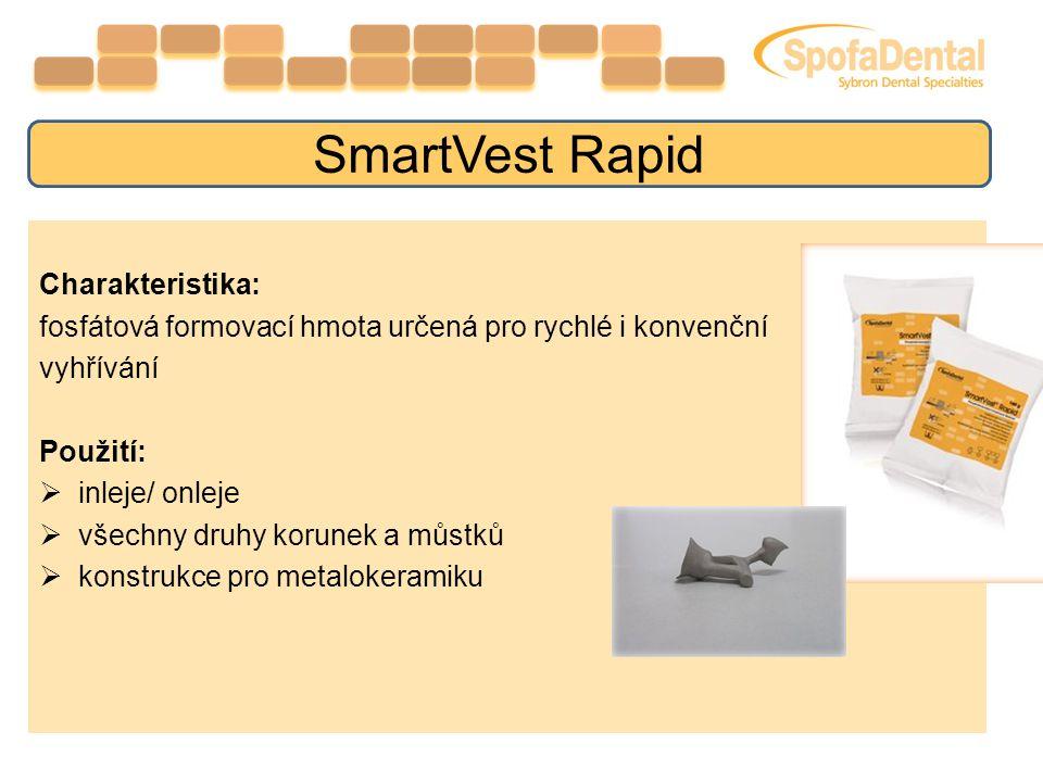 Vlastnosti a výhody jemnější výsledná práce díky jemnosti zrn prášku vysoká přesnost práce možnost konvenčního i rychlého vyhřívání ( 750 – 950 °C ) vhodná pro všechny dentální vysokotavitelné slitiny tmelení s i bez kovového licího kroužku Balení v sáčcích po 160g: snadné dávkování dávka pro 1 střední formovací kroužek perfektní ochrana vlhnutí materiálu SmartVest Rapid