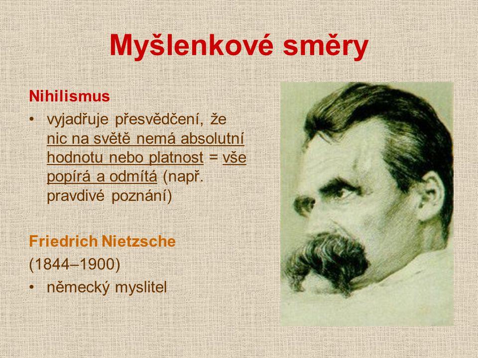 podle Nietzscheho je podstatou světa vůle k moci jako symbol budoucího lidstva viděl silného jedince s jeho vůlí k moci = idea nadčlověka odmítá absolutní základ pravdy a dobra, ideály, morálku i náboženství a považuje je za výplody chorých lidí a slabochů dílo – Zrození tragédie z ducha hudby, Tak pravil Zarathustra, Antikrist (pro vyznavače individuality se stal symbolem boje proti konvencím Satan, který se dokázal vzepřít samotnému Bohu) *