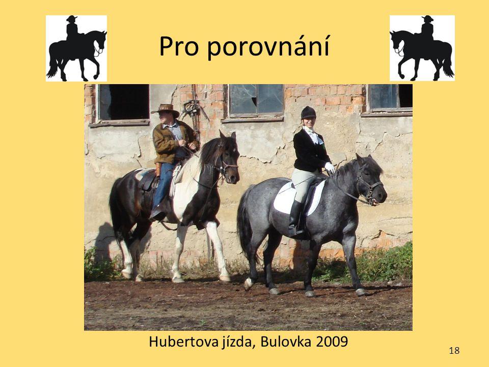 Pro porovnání Hubertova jízda, Bulovka 2009 18