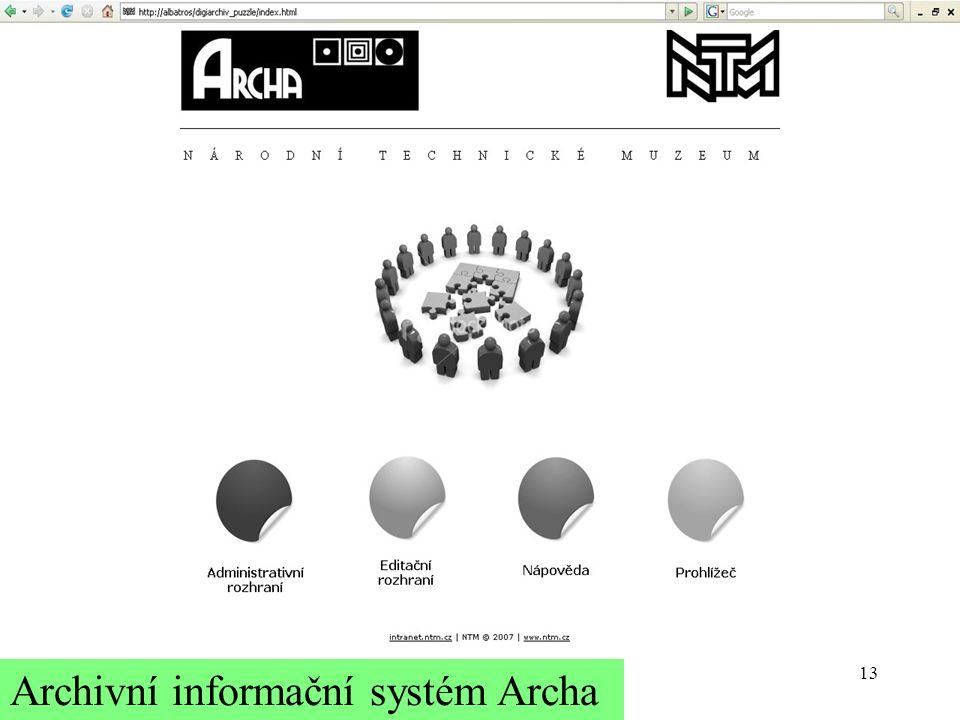 13 Archivní informační systém Archa